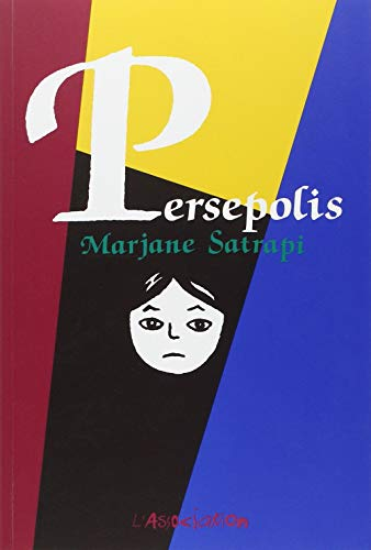 Persepolis: Persepolis / Complete Edition (French Edition)