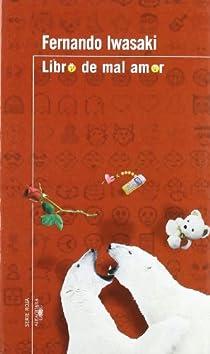 LIBRO DE MAL AMOR Serie Roja Clasicos par Iwasaki