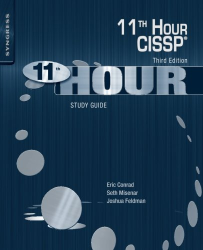 Eleventh Hour CISSP®: Study Guide (Best Cissp Study Guide)