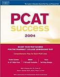 PCAT Success 2004, Peterson's Guides Staff, 0768913098
