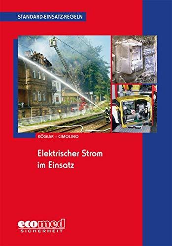 Standard-Einsatz-Regeln: Elektrischer Strom im Einsatz