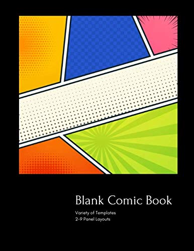 Blank Comic Book: 120 Pages Variety of Templates 2-9 Panel Layouts,Express Talent, Creativity Sketching And Drawing, Gift For Kids And Adults (108 Pages, 8.5x11