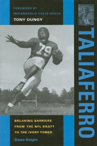 Taliaferro: Breaking Barriers from the NFL Draft to the Ivory Tower (Quarry Books) ()