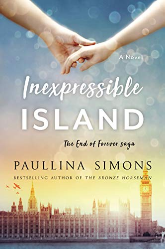 Inexpressible Island (End of Forever Saga Book 3) by [Simons, Paullina]