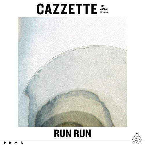 Run Run (feat. Morgan Bosman)