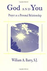 God and You: Prayer As a Personal Relationship