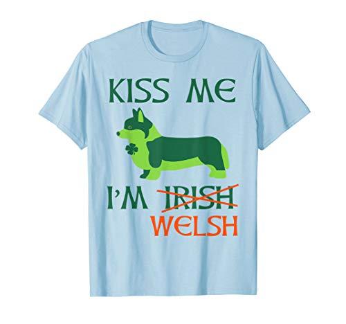 (St. Patrick's Day Irish Corgi Shirt - Kiss Me I'm Welsh Tee)