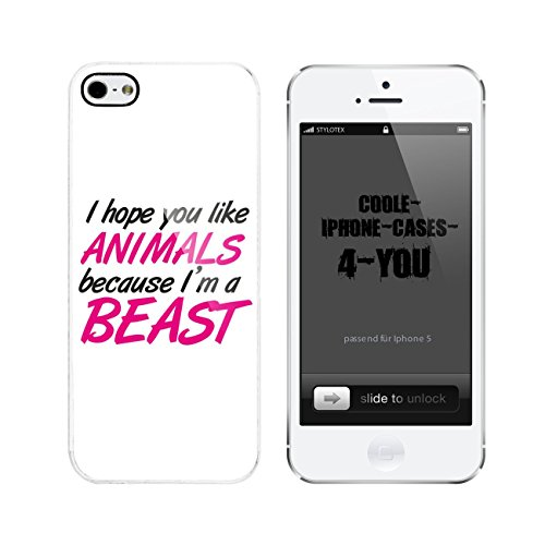 Iphone 5 / 5S Schutzhülle I hope you like animals because I m a beast - weisser Rahmen