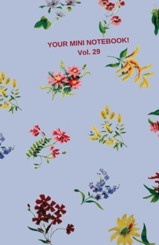 Your Mini Notebook! Vol. 29: Warm welcoming journal notebook with vintage print cover (Volume 29) PDF ePub ebook