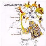 Field Recordings: Caribbean Island Music