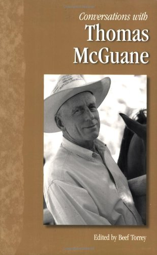 Read Online Conversations with Thomas McGuane (Literary Conversations Series) ebook