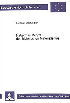 Habermas' Begriff des historischen Materialismus (Europäische Hochschulschriften / European University Studies / Publications Universitaires Européennes) (German Edition)