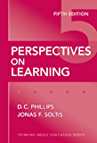 Perspectives on Learning, 5th Edition (Thinking About Education Series)
