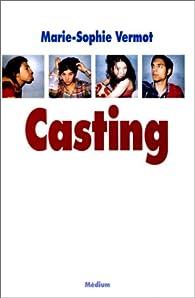 Casting par Marie-Sophie Vermot