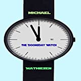 The Doomsday Watch: Three Minutes to Midnight