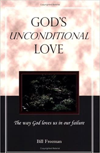 God's Unconditional Love: 9780914271963: Amazon.com: Books