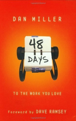 48 Days To The Work You Love by Dan Miller unknown Edition [Hardcover(2005)] ebook