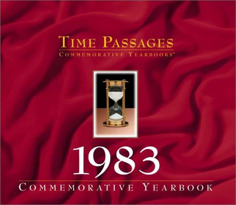 Time Passages 1983 Yearbook