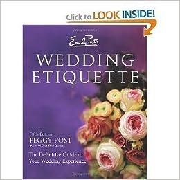 Emily Post Wedding Etiquette.Emily Post S Wedding Etiquette 5th Edition Amazon Com Books