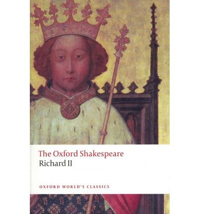 Download [ Richard II: The Oxford Shakespeare ] By Shakespeare, William ( Author ) [ 2011 ) [ Paperback ] pdf epub