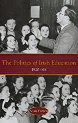 The Politics of Irish Education