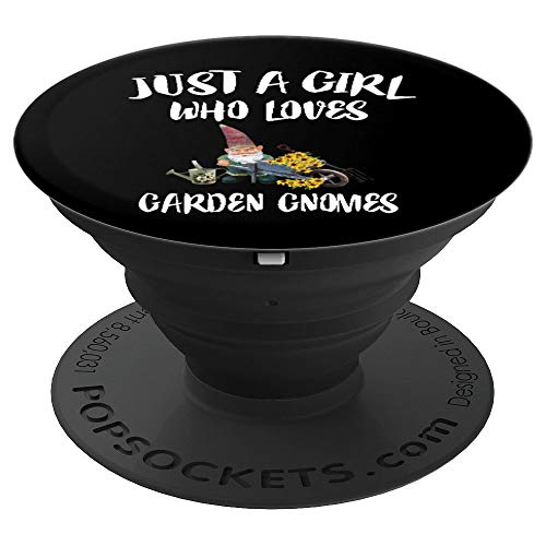Just A Girl Who Loves Garden Gnomes Gift - PopSockets Grip and Stand for Phones and Tablets