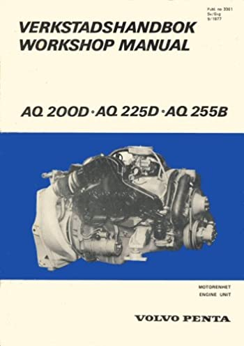 volvo penta aq 200d aq 225d aq 255d workshop manual rh amazon com Volvo Penta Engine Diagram Volvo Penta Wiring Harness