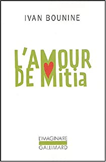L'amour de Mitia, Bounine, Ivan Alexeevitch
