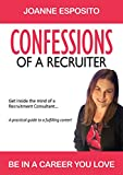 CONFESSIONS OF A RECRUITER