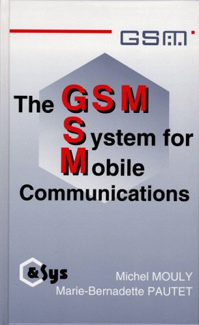 the-gsm-system-for-mobile-communications