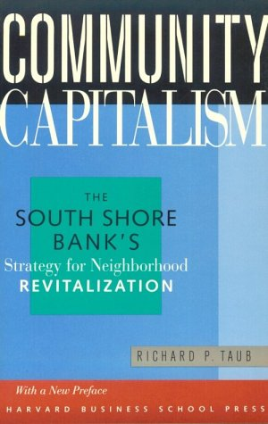 Community Capitalism  The South Shore Banks Strategy For Neighborhood Revitalization