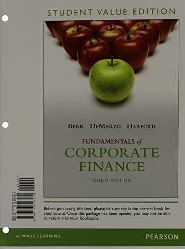 Fundamentals of Corporate Finance, Student Value Edition (3rd Edition) - Standalone book
