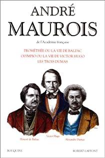 Prométhée ou la Vie de Balzac par Maurois