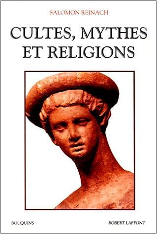 Téléchargement Cultes, mythes et religions pdf