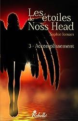 Les étoiles de Noss Head: 3 - Accomplissement