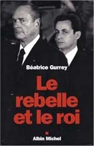Le rebelle et le roi par Béatrice Gurrey