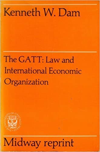 General Agreement on Tariffs and Trade: Law and International Economic Organization