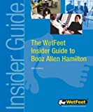 img - for Wet Feet Insider Guide to Booz Allen Hamilton book / textbook / text book