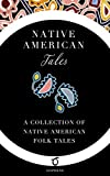 Native American Tales: A Collection of Native