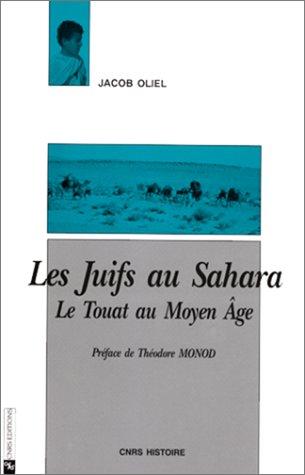Les Juifs au Sahara: Le Touat au Moyen Age (CNRS histoire) (French Edition)