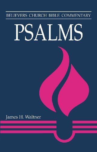 Psalms by James H. Waltner