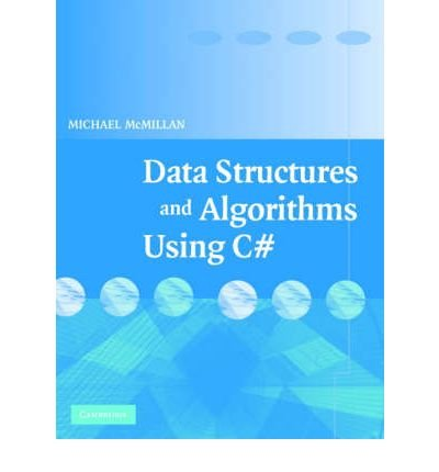 [(Data Structures and Algorithms Using C# )] [Author: Michael McMillan] [Mar-2007]