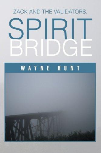 Download Zack and the Validators: Spirit Bridge ebook