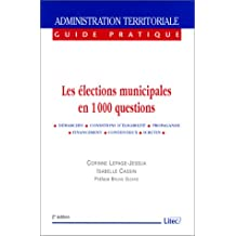 LES ELECTIONS MUNICIPALES EN 1000 QUESTIONS