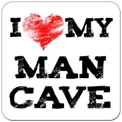 I Heart My Man Cave