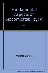Fndl Aspects of Biocompatibility  Vol 2: v. 1