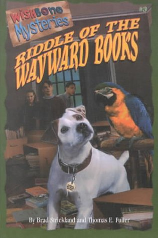Riddle of the Wayward Books (Wishbone Mysteries)
