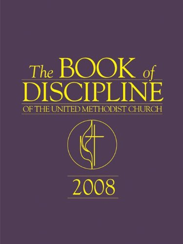 The book of discipline of the united methodist church 2008 kindle the book of discipline of the united methodist church 2008 by no author fandeluxe Images