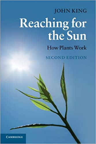 Amazon Com Reaching For The Sun Second Edition How Plants Work