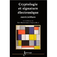 Cryptologie et Signature Electronique : Aspects Juridiques